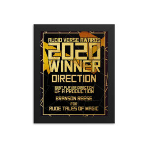 2020 Direction – Player Direction of a Production – Branson Reese for Rude Tales of Magic Framed poster