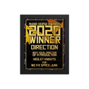2020 Direction – Vocal Direction of a Production – Hedley Knights for We Fix Space Junk Framed poster