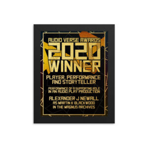2020 Player, Performance and Storyteller – Performance of a Supporting Role in an Audio Play Production – Alexander J Newall as Martin K Blackwood in The Magnus Archives Framed poster