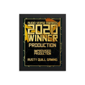 2020 Production – Improvised Production – Rusty Quill Gaming Framed poster