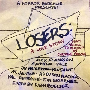 A Horror Borealis presents LOSERS: A Love Story Cover Art