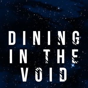 Dining in the Void Cover Art