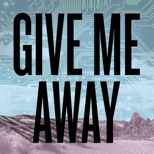 GIVE ME AWAY Cover Art