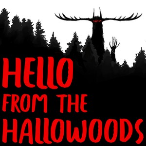 Hello From The Hallowoods Cover Art