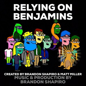 Relying On Benjamins Cover Art