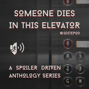 Someone Dies in this Elevator Cover Art