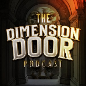 The Dimension Door Podcast Cover Art