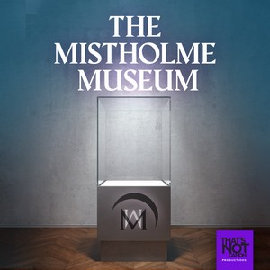 The Mistholme Museum of Mystery, Morbidity, and Mortality Cover Art