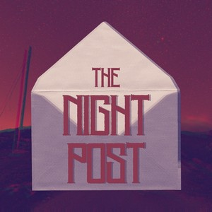 The Night Post Cover Art