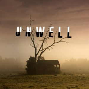 Unwell, a Midwestern Gothic Mystery Cover Art